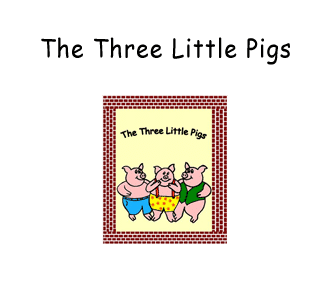 Preschool - Early Childhood Literacy Curriculum based on the storybook The Three Little Pigs by James Marshall